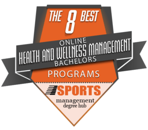 The 8 Best Online Bachelors In Health And Wellness Management Degree Programs